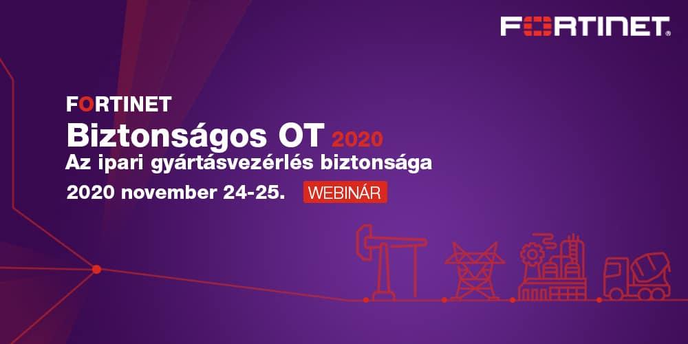 Fortinet – Biztonságos OT 2020 – Webinár