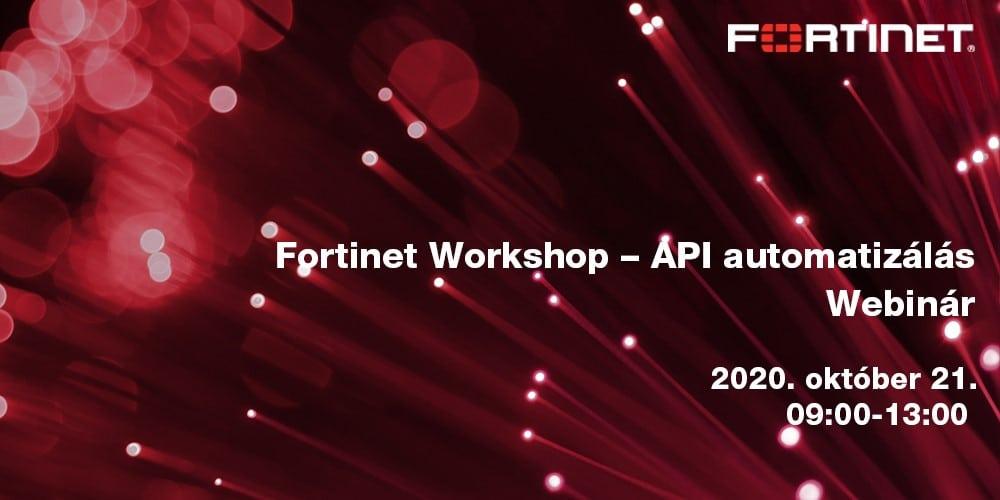 Fortinet Workshop - API automatizálás