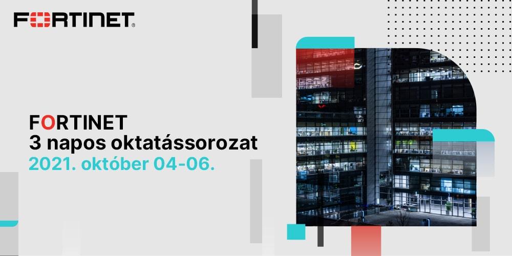 Fortinet 3 napos oktatás/ október 4-6